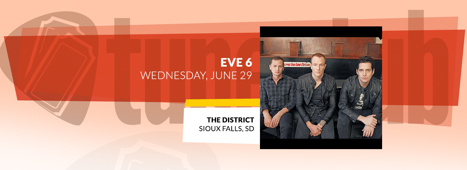 Eve 6 @ The District