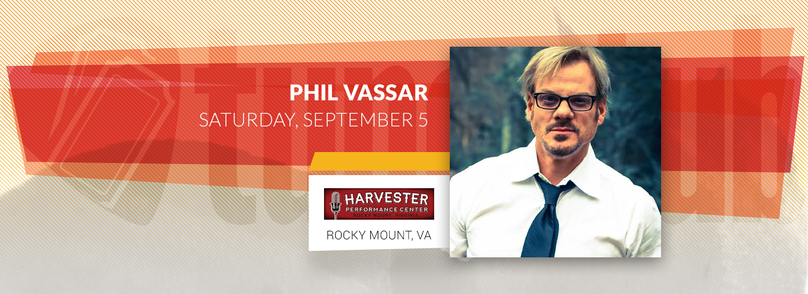 Phil Vassar @ Harvester Performance Center
