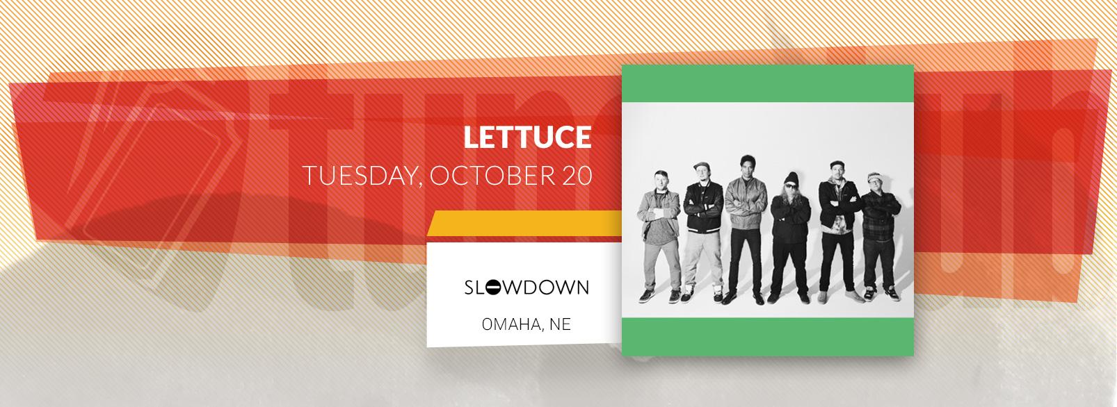 Lettuce @ Slowdown