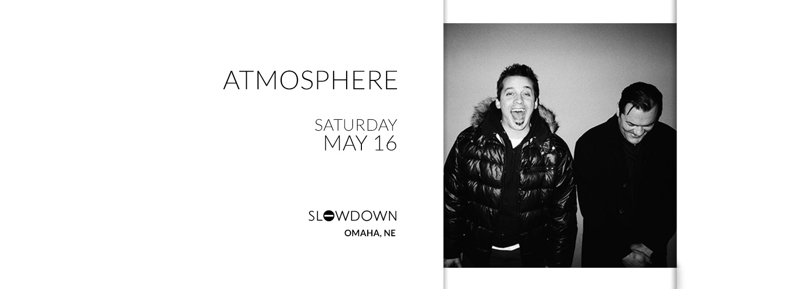 Atmosphere @ Slowdown