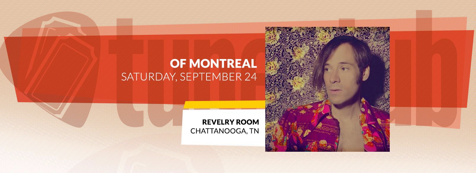Of Montreal @ Revelry Room