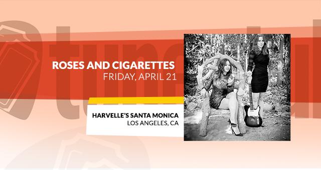 Roses & Cigarettes @ Harvelle's Santa Monica