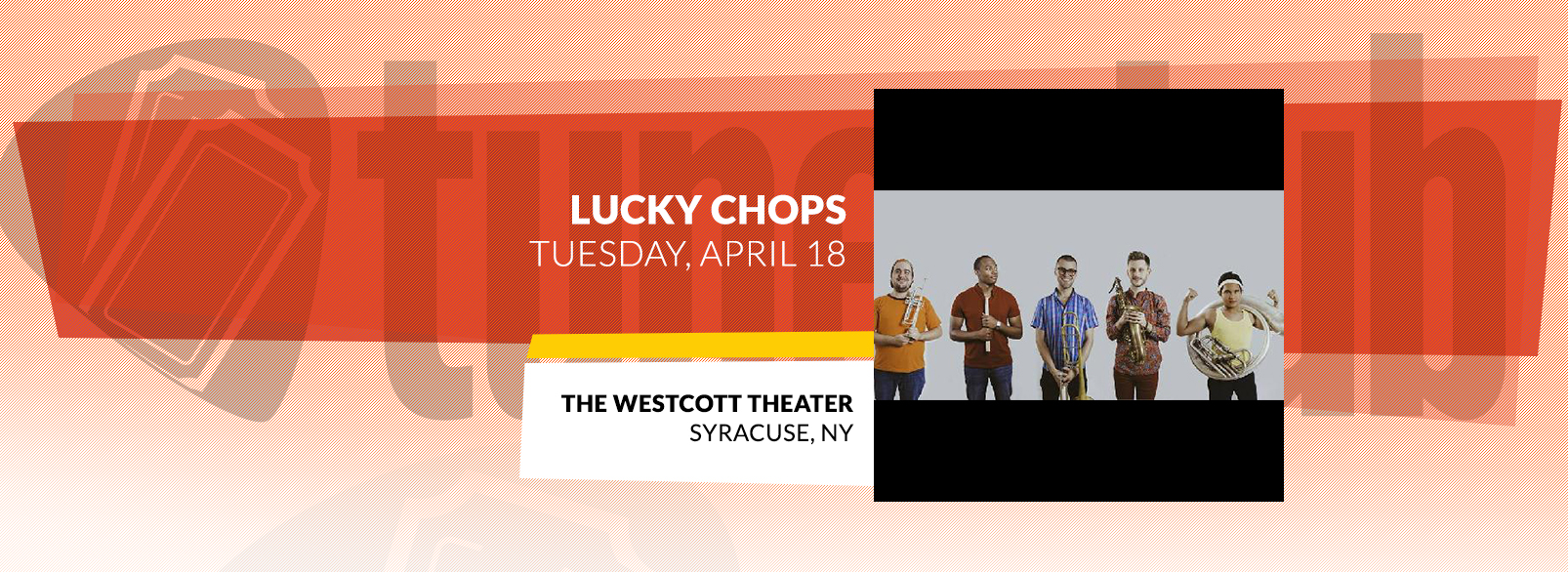 Lucky Chops @ The Westcott Theater