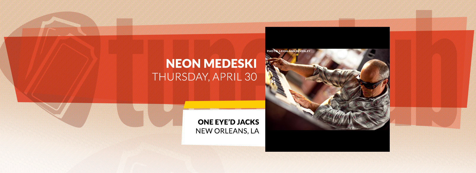 Neon Medeski @ One Eye'd Jacks