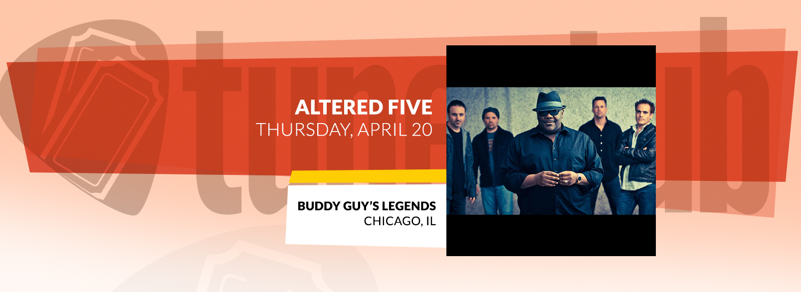 Altered Five @ Buddy Guy's Legends