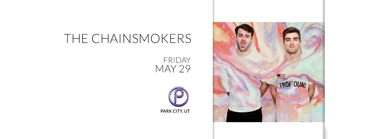 The Chainsmokers @ Park City Live