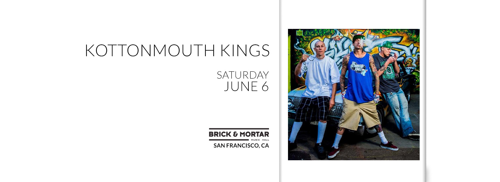 Kottonmouth Kings @ Brick & Mortar