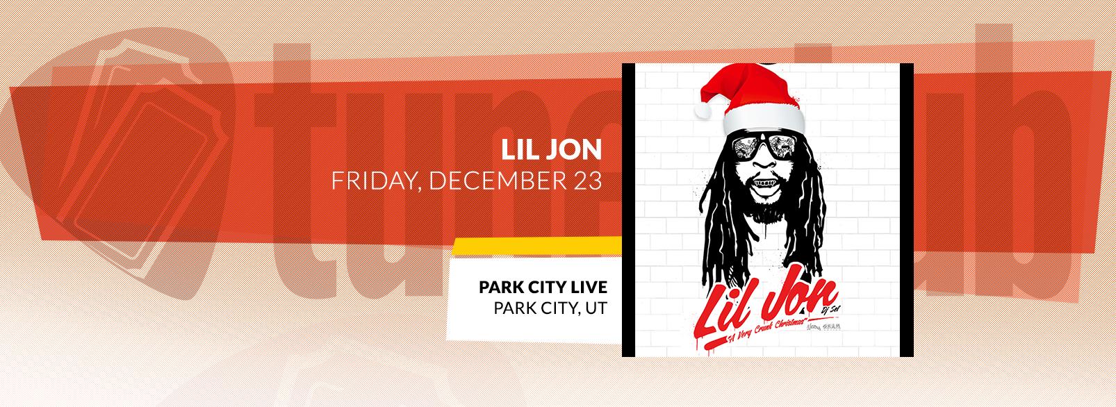 Lil Jon @ Park City Live