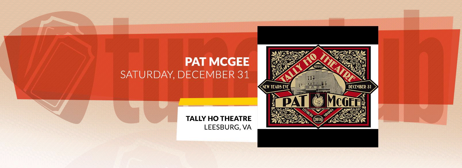 Pat McGee @ Tally Ho Theatre