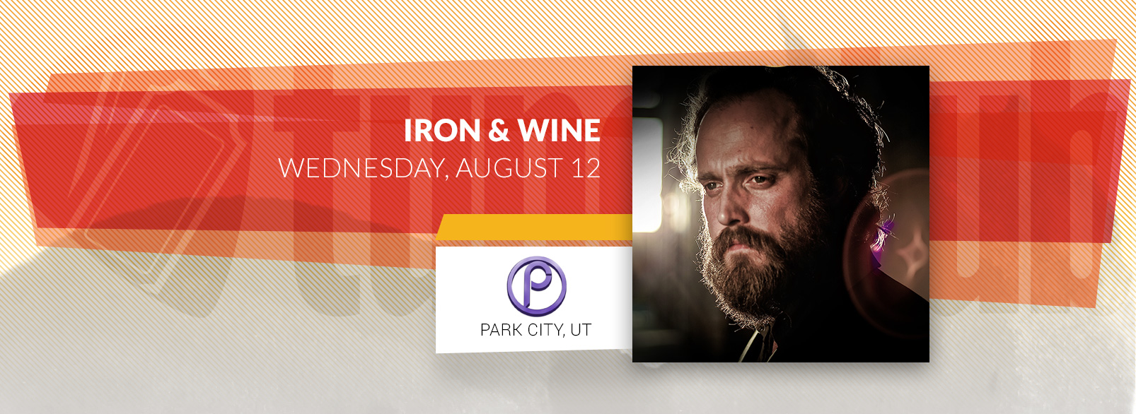 Iron & Wine @ Park City Live