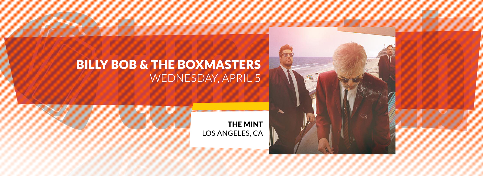 Billy Bob & The Boxmasters @ The Mint