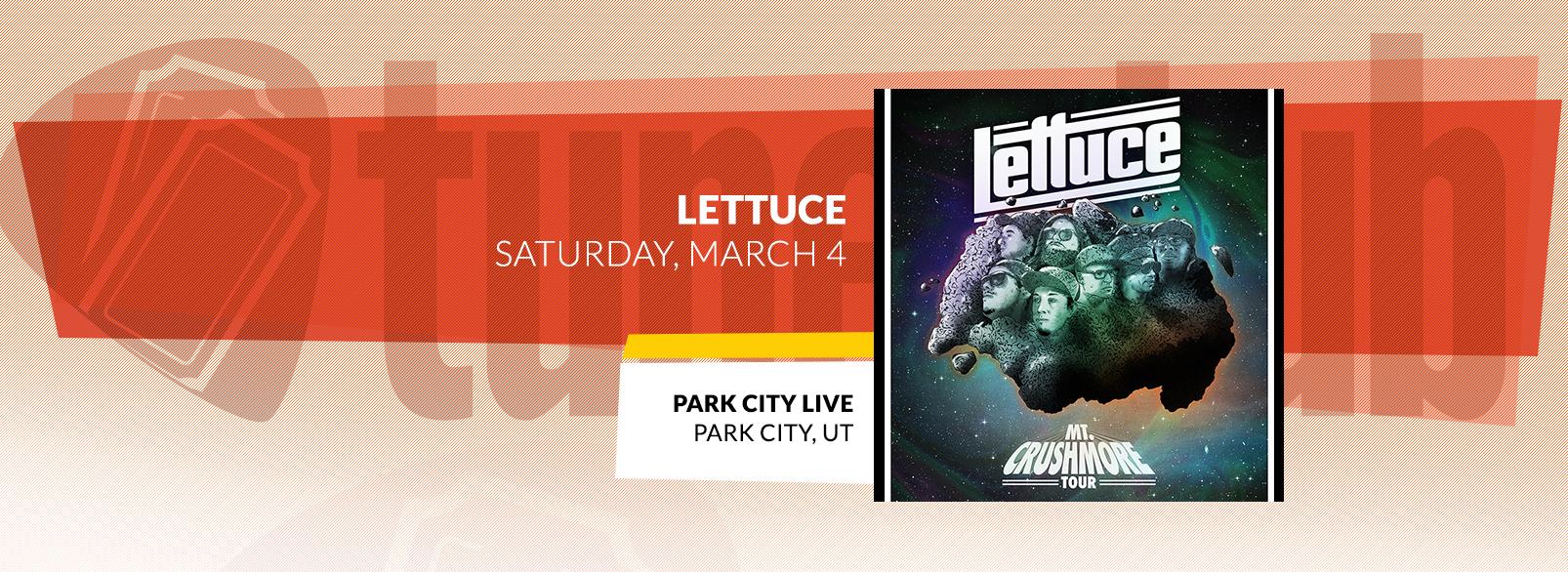 Lettuce @ Park City Live