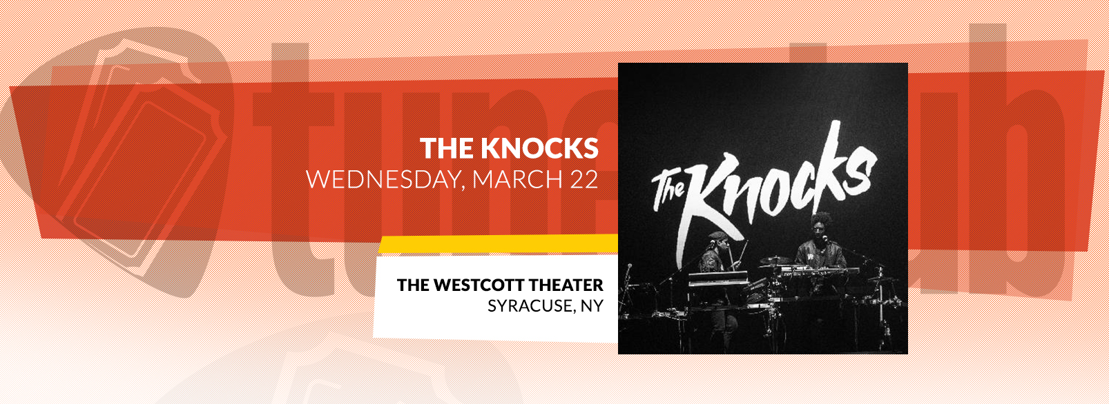 The Knocks @ The Westcott Theater