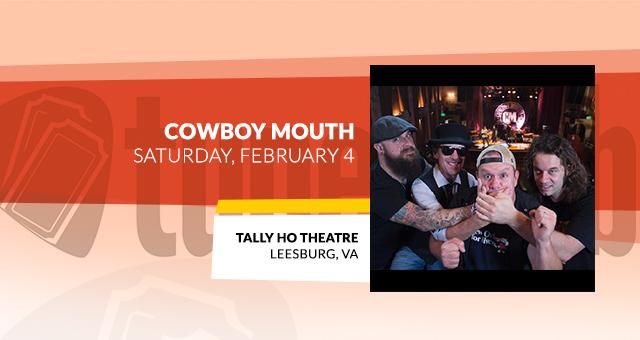Cowboy Mouth @ Tally Ho Theatre