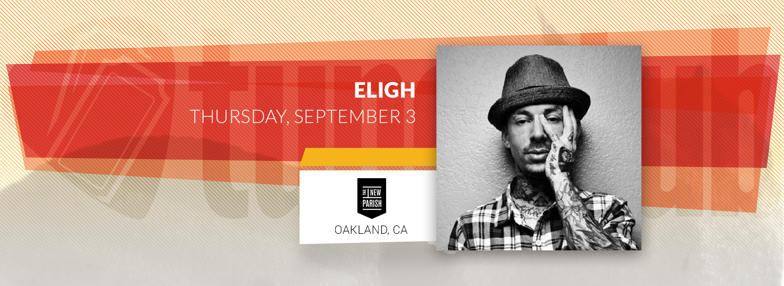 Eligh @ New Parish