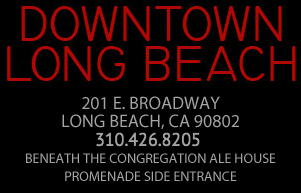 Downtown Long Beach - 206 The Promenade North, Long Beach 90802, 562.239.3700