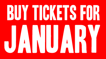 Buy Tickets For January