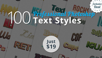 100 Professional Photoshop Text Styles for Just $19 (Value $150)