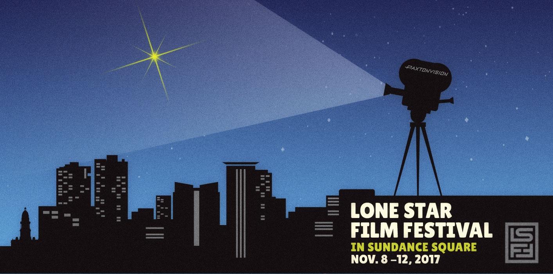 Lone Star Film Festival 2017