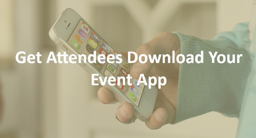 Get attendees download event app
