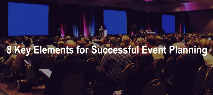 8 Key Elements of Event Planning That Will Make Event a Grand Success