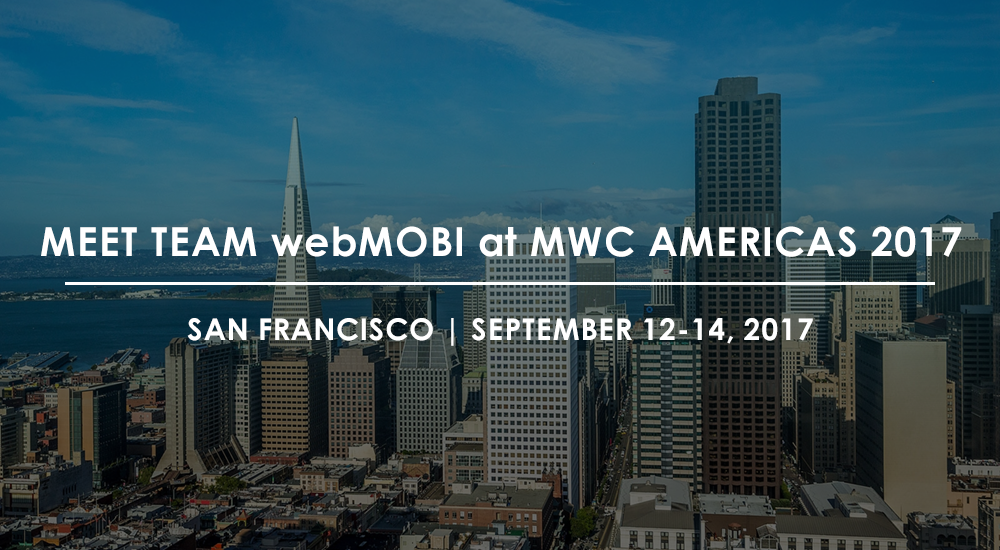 Team webMOBI at MWC Americas 2017