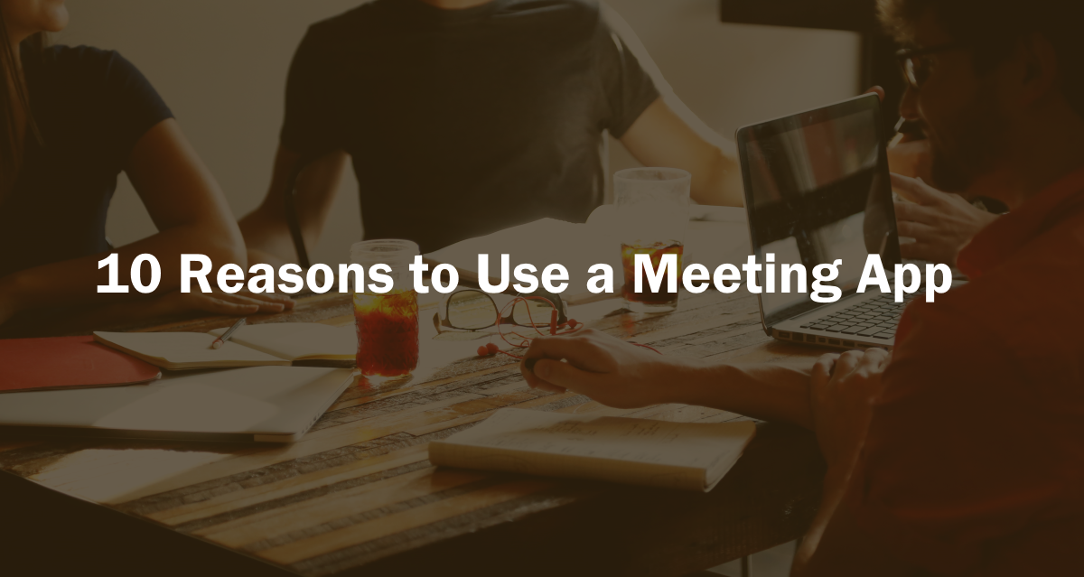 reasons using business meeting apps