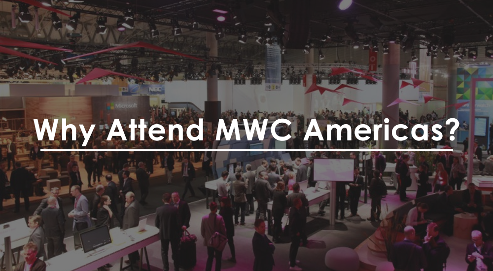 why attend MWC Americas