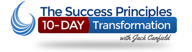 The Success Principles 10-Day Transformation