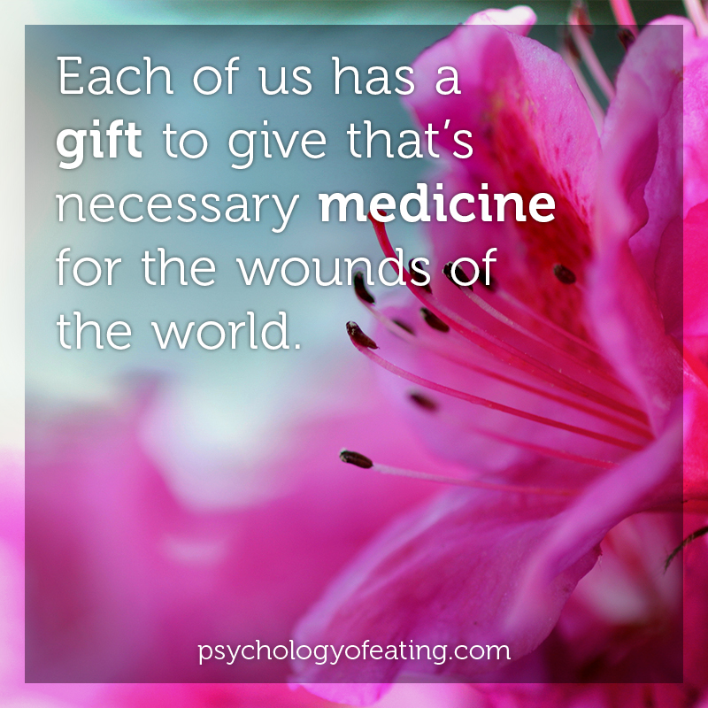Each of us has a gift to give #health #nutrition #eatingpsychology #IPE