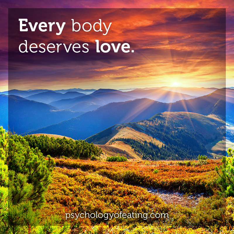 Every body deserves love #health #nutrition #eatingpsychology #IPE