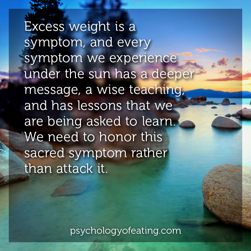 Excess weight is a symptom #health #nutrition #eatingpsychology #IPE