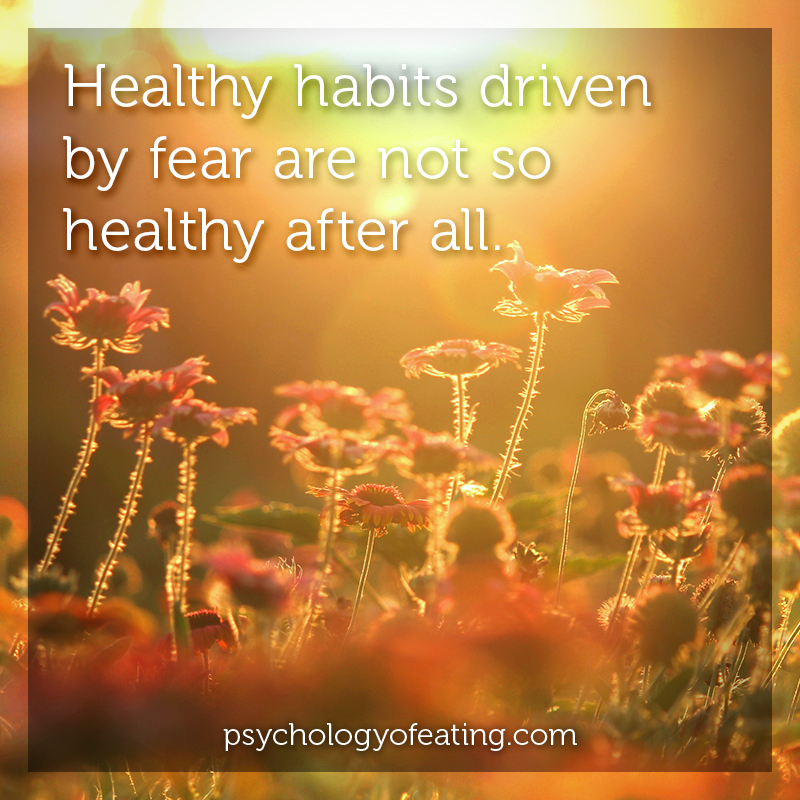 Healthy habits driven by fear #health #nutrition #eatingpsychology #IPE