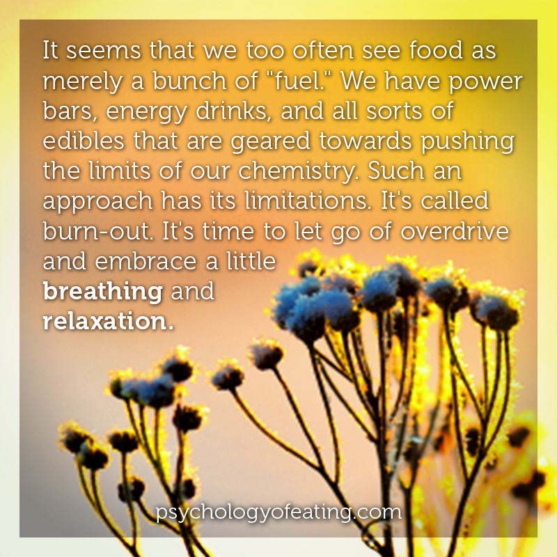 It seems that we too often see food as merely a bunch of fuel #health #nutrition #eatingpsychology #IPE