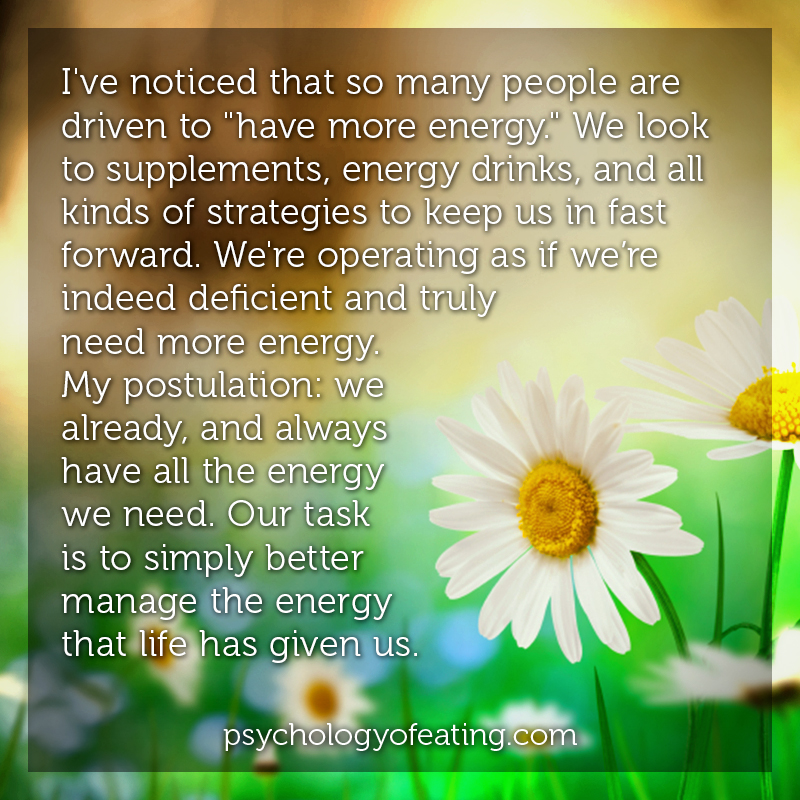 Ive noticed that so many people are driven to have more energy #health #nutrition #eatingpsychology #IPE