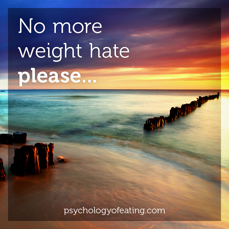 No more weight hate please #health #nutrition #eatingpsychology #IPE