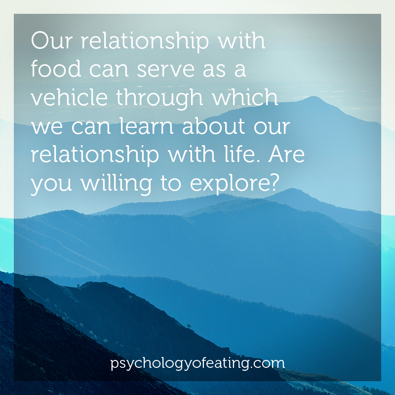 Our relationship with food can serve as a vehicle through which we can learn about our relationship with life #health #nutrition #eatingpsychology #IPE