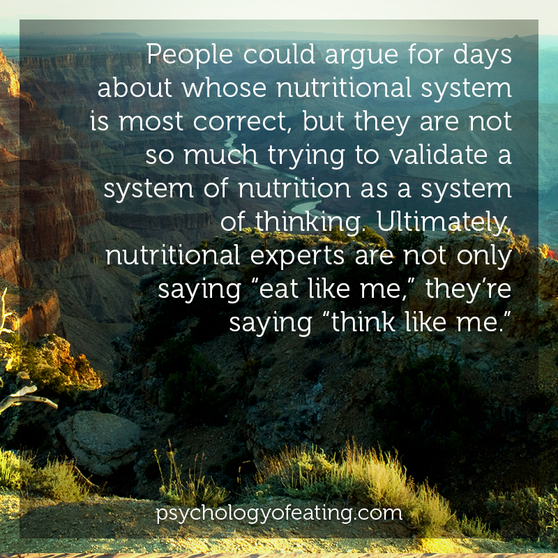 People could argue for days about whose nutritional system is most correct #health #nutrition #eatingpsychology #IPE
