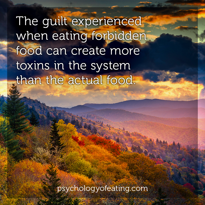 The guilt experienced when eating forbidden food can create more toxins in the system than the actual food #health #nutrition #eatingpsychology #IPE