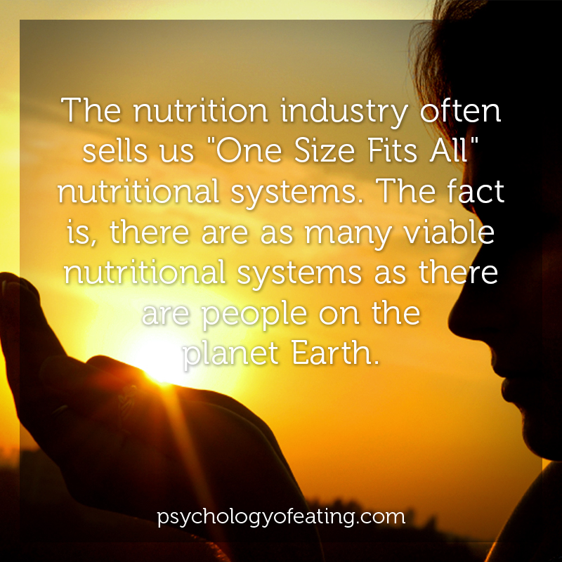The nutrition industry often sells us One Size Fits All nutritional systems #health #nutrition #eatingpsychology #IPE