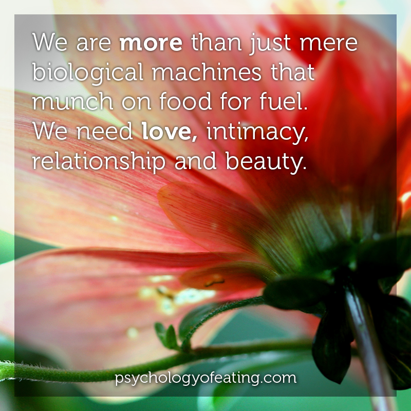 We are more than just mere biological machines #health #nutrition #eatingpsychology #IPE
