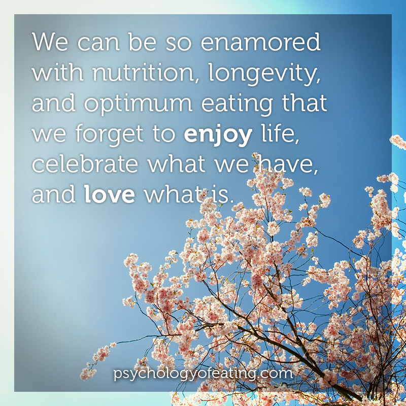 We can be so enamored with nutrition, longevity, and optimum eating #health #nutrition #eatingpsychology #IPE