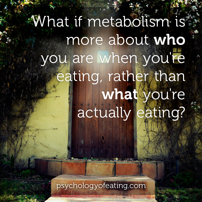 What if metabolism is more about who you are when you're eating, rather than what you're actually eating #health #nutrition #eatingpsychology #IPE