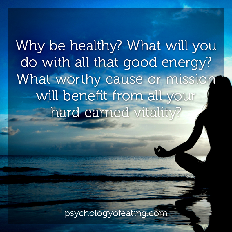 Why be healthy #health #nutrition #eatingpsychology #IPE