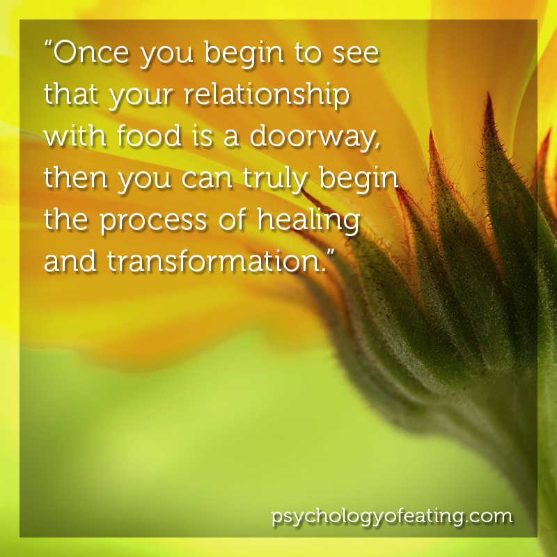 Once you begin to see that your relationship with food is a doorway, then you can truly begin the process of healing and transformation. #health #nutrition #eatingpsychology #IPE