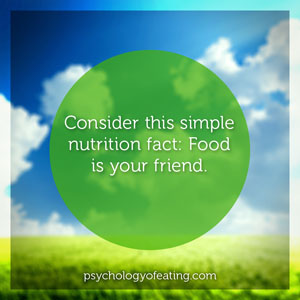 Food is your friend. #health #nutrition #eatingpsychology #IPE