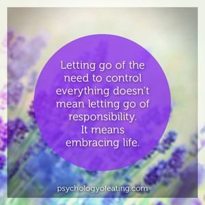 Letting go of the need to control #health #nutrition #eatingpsychology #IPE