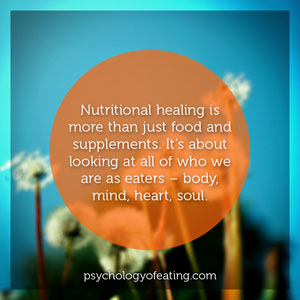 Nutritional healing is more than just food #health #nutrition #eatingpsychology #IPE