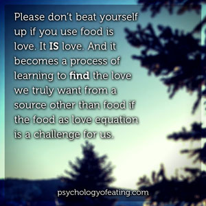Food Really Is Love 3 #health #nutrition #eatingpsychology #IPE