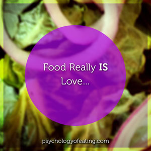 Food Really Is Love 1 #health #nutrition #eatingpsychology #IPE